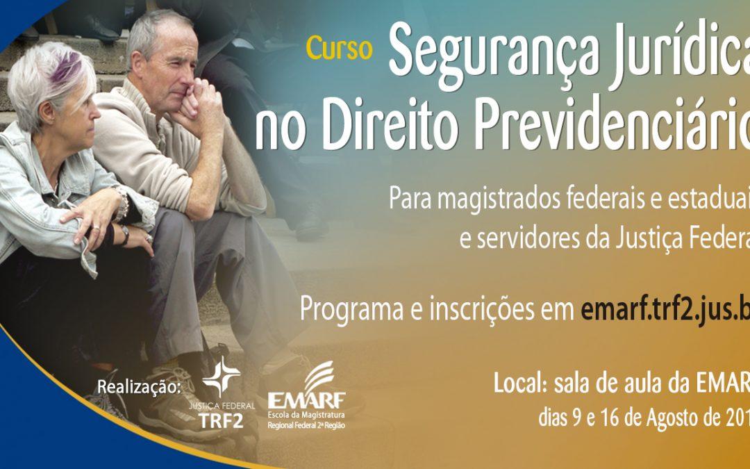 """TRF2 promove em agosto o curso """"Segurança Jurídica no Direito Previdenciário"""""""